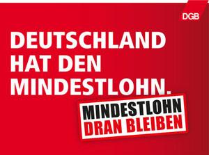 Deutschland braucht den Mindestlohn!